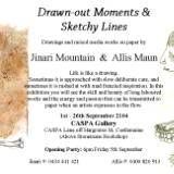 Drawn Out Moments adn Sketchy Lines with Alis Maun at CASPA gallery