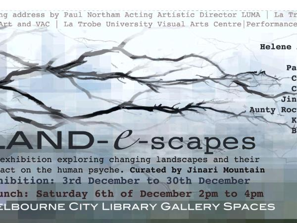 Land-e-scapes at Gallery @ City Library